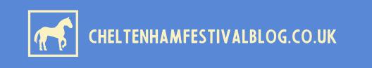Cheltenham Festival Blog